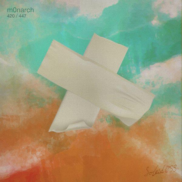 M0narch – 420 / 447 – Sokubu Music Group